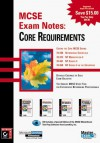 McSe Exam Notes: Core Requirements (MCSE Exam Notes) - Sybex Inc.