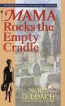 Mama Rocks the Empty Cradle - Nora DeLoach