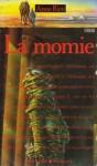 La momie - Anne Rice, Jacques Guiod