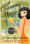 A Charming Magic - Tonya Kappes