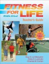 Fitness for Life Middle School Teacher's Guide - Corbin, Dolly Lambdin, Charles B. Corbin