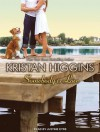 Somebody to Love - Kristan Higgins, Justine Eyre