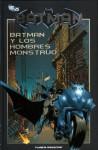 Batman y los Hombres Monstruo (Batman la colección #2) - Matt Wagner, Doug Moench, Paul Gulacy