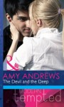 The Devil and the Deep (Mills & Boon Modern Tempted) (Temptation on her Doorstep - Book 2) - Amy Andrews