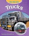 Trucks. David and Penny Glover - David Glover