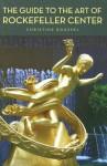 The Guide to the Art of Rockefeller Center - Christine Roussel, Thomas Hoving