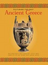 Ancient Greece (Picturing The Past) - John Malam