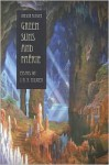 Green Suns And Faerie: Essays On J. R. R. Tolkien - Verlyn Flieger