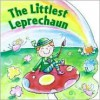 The Littlest Leprechaun - Justine Korman Fontes, Amanda Haley