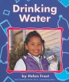 Drinking Water - Helen Frost, Gail Saunders-Smith