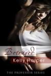 Betrayed - Kelly Harper
