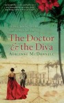 The Doctor & the Diva - Adrienne McDonnell