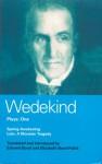 Plays 1: Spring Awakening / Lulu - Frank Wedekind, Edward Bond, Elisabeth Bond-Pablé