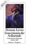 Venezianische Scharade: Commissario Brunettis dritter Fall (German Edition) - Donna Leon
