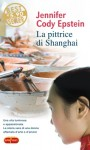 La pittrice di Shanghai - Jennifer Cody Epstein, Isabella Vaj