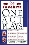 24 Favorite One Act Plays - Van H. Cartmell, Bennett Cerf