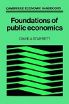 Foundations in Public Economics - David A. Starrett