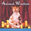 Animal Wisdom: More Animal Antics from John Lund - John Lund