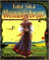 Baba Yaga and Vasilisa the Brave - Marianna Mayer, K.Y. Craft