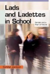 Lads and Ladettes in School: Gender and a Fear of Failure - Carolyn Jackson
