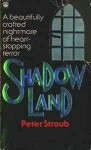 Shadow Land - Peter Straub