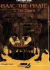 Isaac the Pirate: Vol. 2 - The Capital - Christophe Blain, Joe Johnson