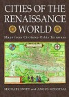 Cities Of The Renaissance World - Michael Swift, Angus Konstam