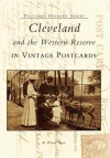 Cleveland and the Western Reserve in Vintage Postcards - R. Wayne Ayers