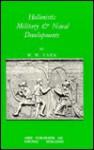 Hellenistic Military and Naval Developments - W.W. Tarn