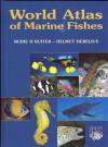 World Atlas of Marine Fishes - Rudie H. Kuiter, Helmut Debelius