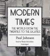 Modern Times: The World from the Twenties to the Eighties (Audiocd) - Paul Johnson, Wanda McCaddon