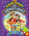 My Good Night Devotions (Bean Sprouts) - Susan L. Lingo