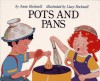 Pots And Pans - Anne F. Rockwell