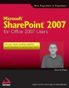 Microsoft Sharepoint 2007 for Office 2007 Users - Martin Reid