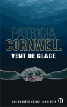 Vent de glace - Patricia Cornwell, Andrea-H Japp