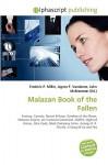 Malazan Book of the Fallen - Frederic P. Miller, Agnes F. Vandome, John McBrewster