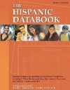 The Hispanic Databook: Detailed Statistics And Rankings On The Hispanic Population, Including 23 Ethnic Backgrounds From Argentinian To Venezuelan, For 1,266 U.S. Counties A (Hispanic Databook) - Grey House Publishing