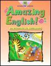 Amazing English! Student Book (Softbound) Level D 1996 - Michael Walker