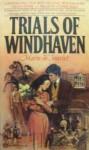 Trials of Windhaven (Windhaven, #6) - Marie de Jourlet