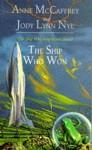 The Ship Who Won - Anne McCaffrey, Jody Lynn Nye