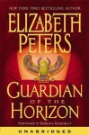 Guardian of the Horizon (Amelia Peabody, #16) - Elizabeth Peters, Barbara Rosenblat