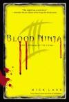 Blood Ninja III: The Betrayal of the Living - Nick Lake