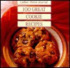 Ladies' Home Journal 100 Great Cookie Recipes - Ladies Home Journal