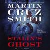 Stalin's Ghost - Martin Cruz Smith, Henry Strozier