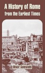 A History of Rome from the Earliest Times - Oliver Goldsmith