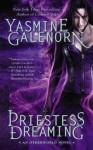 Priestess Dreaming (An Otherworld Novel) - Yasmine Galenorn