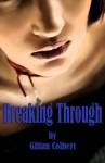 Breaking Through - Gillian Colbert