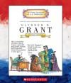 Ulysses S. Grant: Eighteenth President 1869-1877 - Mike Venezia