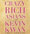 Crazy Rich Asians (Audio) - Kevin Kwan