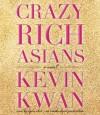Crazy Rich Asians (Audio) - Kevin Kwan
